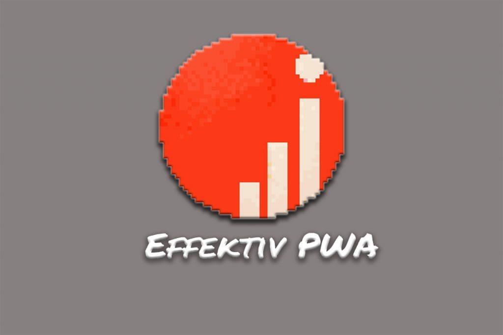 Effektiv Blog PWA klein 1